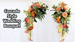 How To Make A Shower / Cascade Style Wedding Bouquet