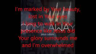 Show Me Your Glory By: Jesus Culture -Instrumental -Lyrics