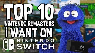 Top 10 Nintendo Remasters I Want on Switch