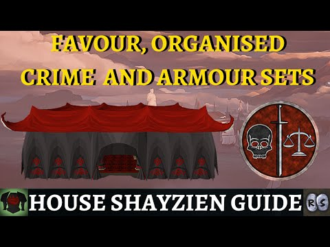 Guide to House Shayzien (Favour, Organised Crime & Armour)