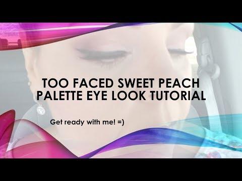 Too Faced Sweet Peach Eye Look Tutorial - GRWM