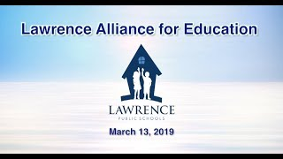 Lawrence Alliance for Education - March 13, 2019