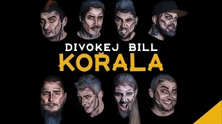 Divokej Bill - Kořala (official audio)