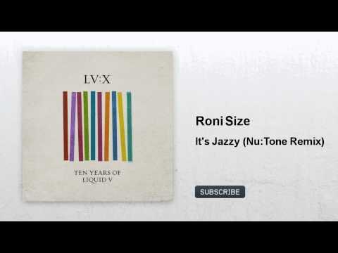 Roni Size - It's Jazzy - Nu:Tone Remix