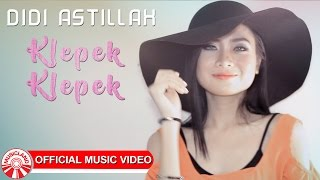Didi Astillah - Klepek Klepek [Official Music Video HD]