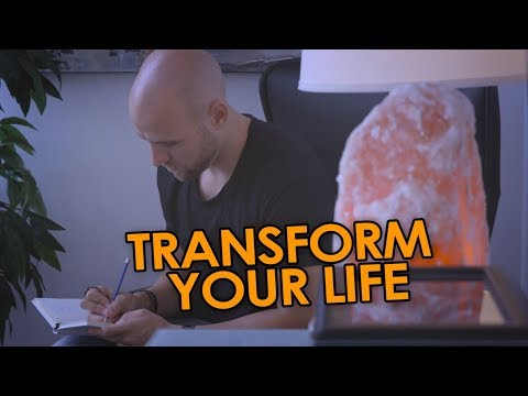 How To Transform Your Entire Life (7 Steps)