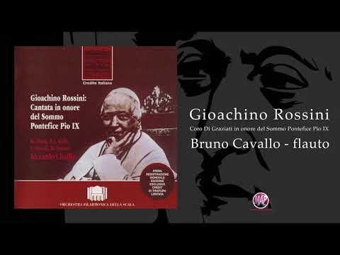 G. Rossini Coro di Graziati - Flauto: Bruno Cavallo