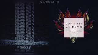 The Chainsmokers Ft. Daya Everybody Hates Me x Dont Let Me Down MASHUP.mp3