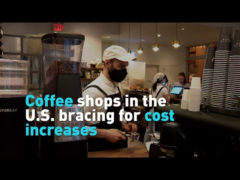 Coffee shops in the U.S. bracing for cost increases