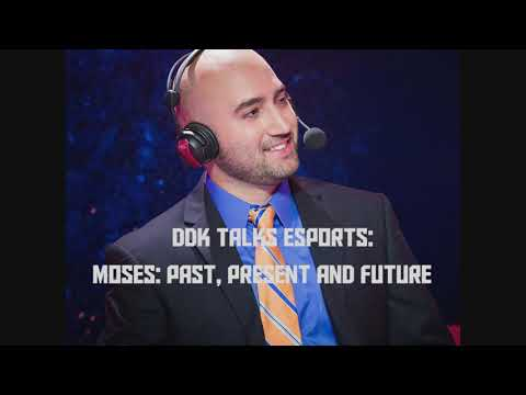3. ddk talks esports with Moses: Past, Present and Future