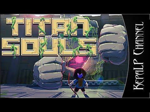 Titan Souls - Стрим #1