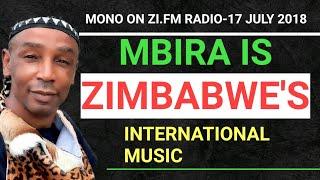 MBIRA IS ZIMBABWE'S INTERNATIONAL MUSIC:Mono Mukundu@Zi.fm 17 july 2018