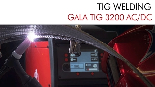 TIG WELDING with Gala 3200 AC/DC