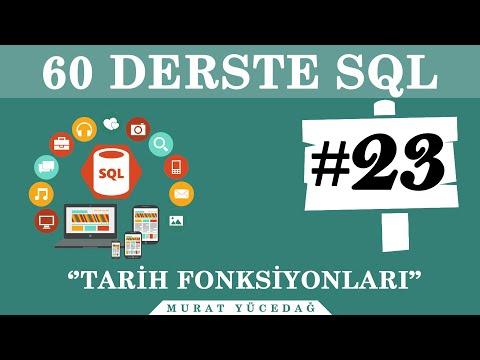 SQL Ders 23 Tarih Fonksiyonları