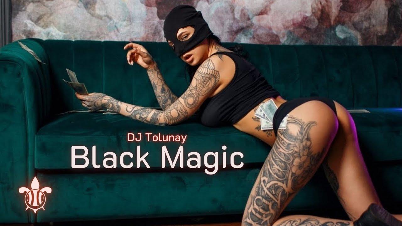 DJ Tolunay - Black Magic (Club Mix)#HighSpeed