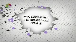 21/01/2018 ORDU BASIN GAZETESİ 1.YIL KUTLAMA GECESİ / İSTANBUL