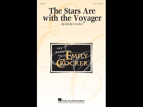 The Stars Are with the Voyager - by Emily Crocker