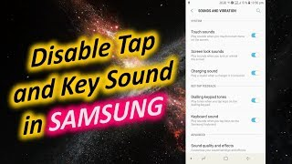 How to Disable Tap and Key Sound in SAMSUNG