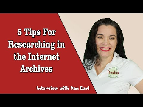 Basics of Using the Internet Archive for Genealogy - Interview with Dan Earl