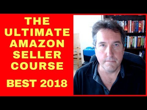 The Ultimate Amazon Seller Course 2017 2018