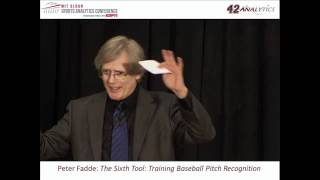 2012 SSAC: The Sixth Tool: Training Baseball Pitch Recognition