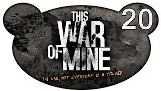This War of Mine #20 - Krieg und Frieden | Finale (Let