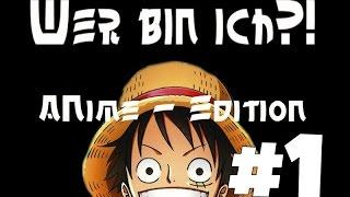 Wer bin ich?! #001 | Anime - Edition | mit dem Nico