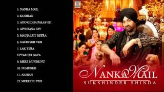 NANKA MAIL - SUKSHINDER SHINDA - FULL SONGS JUKEBOX