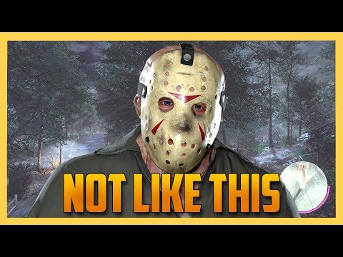 Not Like This - Friday the 13th The Game