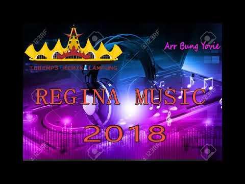 REGINA MUSIC PALING BARU 2018 ARR BUNG YOVIE NEW REMIX LAMPUNG SANTAI