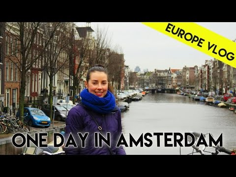 Amsterdam: What to do in 1 day | Europe Vlog 10