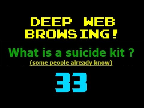 SUICIDE KITS!?! - Deep Web Browsing 33