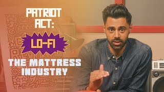 Patriot Act Lo-Fi: The Mattress Industry | Patriot Act with Hasan Minhaj | Netflix