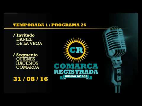 Comarca Registrada Radio / Temporada I / Programa 26 / Programa Emitido el 31/08/16