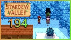 • Stardew Valley • [ GER ] #194 ║ Was ist das für eine Höhle