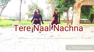 Tere naal nachna l Nawabzade l Dance & Drama Group kala niketan