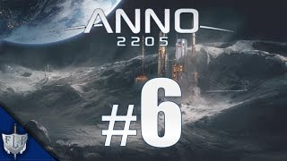 Let's Play Anno 2205 – #6 – Manager Bevölkerung Pushen [Deutsch|HD]