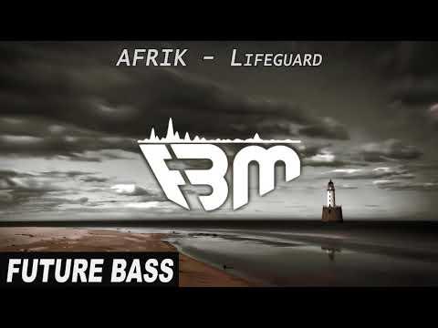 AFRIK - Lifeguard   FBM