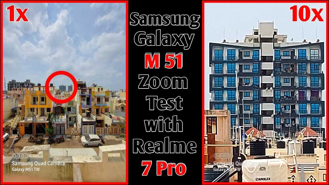 Samsung Galaxy M51 Camera Zoom Test Samsung M51 Video Zoom Test Samsung M51 Vs Realme 7 Pro Youtube