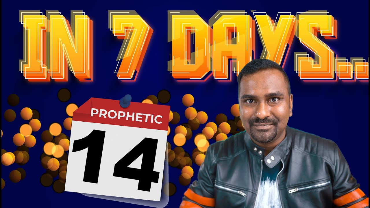 Powerful Prophetic Word that will fulfill in next 7 Days..Get Ready!
