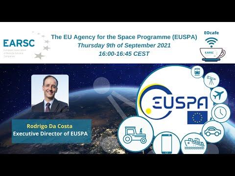 EOcafe: The EU Agency for the Space Programme EUSPA
