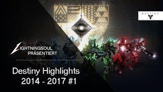 DESTINY HIGHLIGHTS: 2014 - 2017 #1 | Deutsch | HD