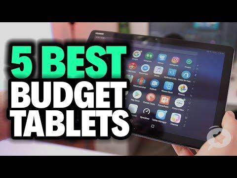 5 Best Budget Tablets For 2019