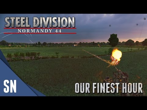 OUR FINEST HOUR! - Steel Division: Normandy 44 - 10v10 Gameplay