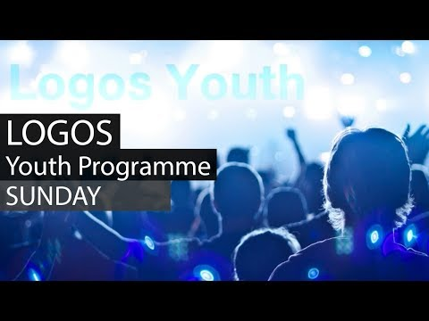 Logos Youth - Sunday - Programme - feb 04 _Logos Voice TV