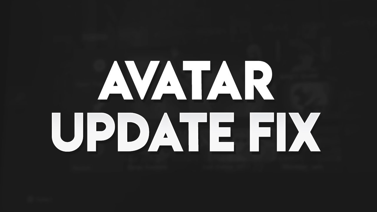 Fix Avatar Update JTAG/RGH 17526 or Future Updates