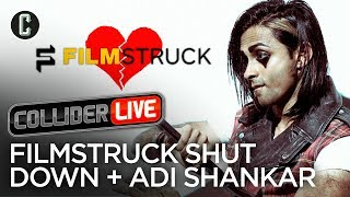 Adi Shankar in Studio + Why Was FilmStruck Shut Down? - Collider Live #30