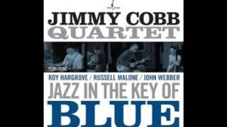 Jimmy Cobb Quartet Jazz in the key of blue - With you I'm born again
