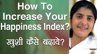 How to Increase Your Happiness Index?: Subtitles English: BK Shivani