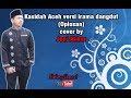 Kasidah Aceh versi irama dangdut Oplosan cover by Joni Akbar